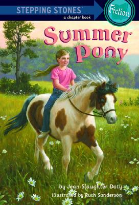 Summer Pony By Slaughter Doty, Jean/ Sanderson, Ruth (ILT)